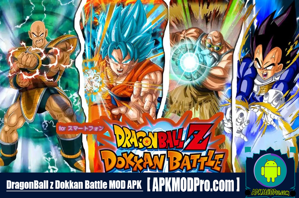 Download Dragon Ball Z Dokkan Battle MOD APK 4.7.0 (God Mode) For Android