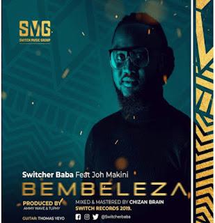 AUDIO | Switcher Baba ( ROCKA ) Ft. Joh Makini - BEMBELEZA | Download