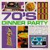 V. A. - 70's Dinner Party (2008)