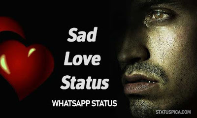 #NEW Sad Love Status ! Sad Love Status
