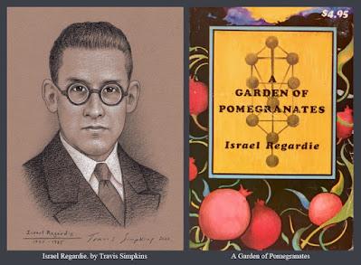 Israel Regardie. Qabalah. A Garden of Pomegranates. The Golden Dawn. Ceremonial Magick. by Travis Simpkins