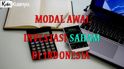 Modal awal investasi saham di Indonesia