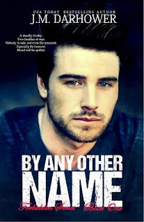 By Any Other Name by JM Darhower