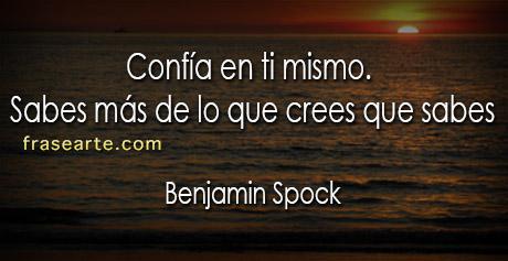 Confía en ti mismo- Benjamin Spock