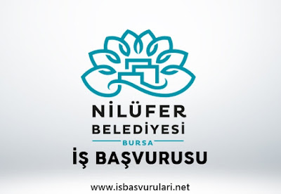 Nilüfer belediyesi iş ilanları
