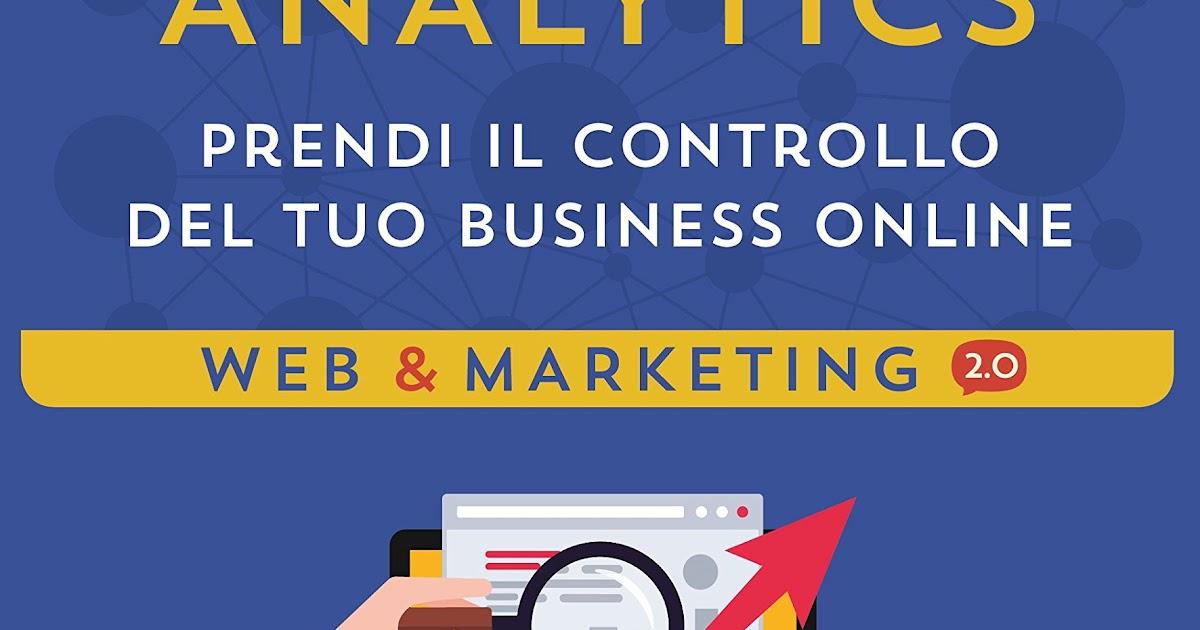 Ebook in internet digital analytics alessio semoli libri for Libri internet