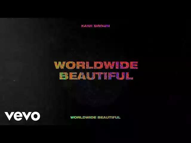 Worldwide Beautiful Lyrics by Kane Brown