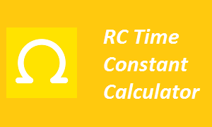 RC Time Constant Calculator
