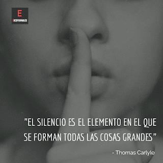 El silencio es el elemento en el que se forman todas las cosas grandes