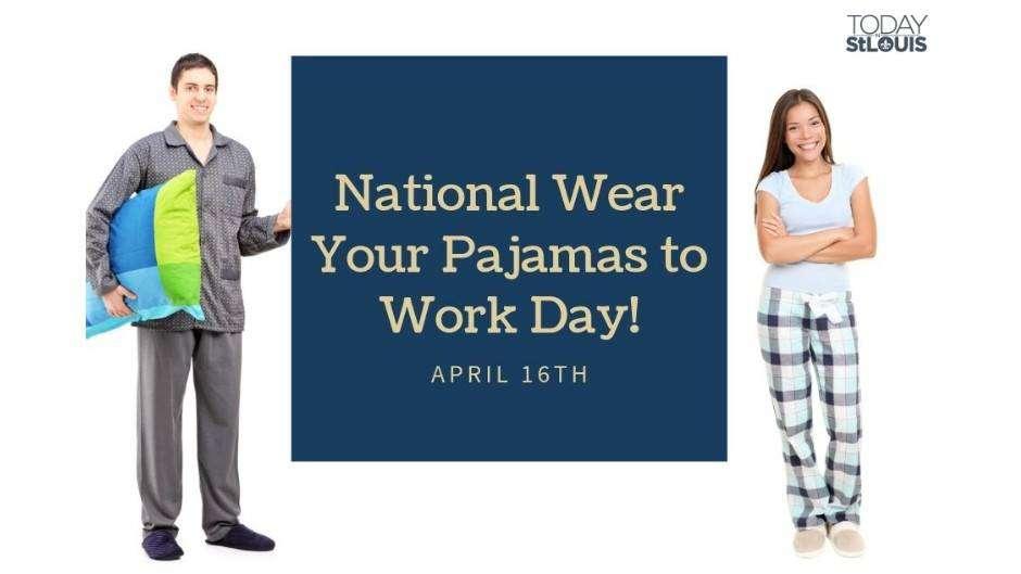 Wear Pajamas to Work Day Wishes Pics