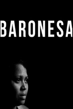Baronesa Torrent - WEB-DL 1080p Nacional