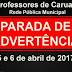 Professores de Caruaru realizam parada de advertência