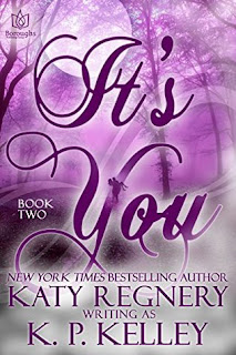 It's You 2 by Katy Regnery