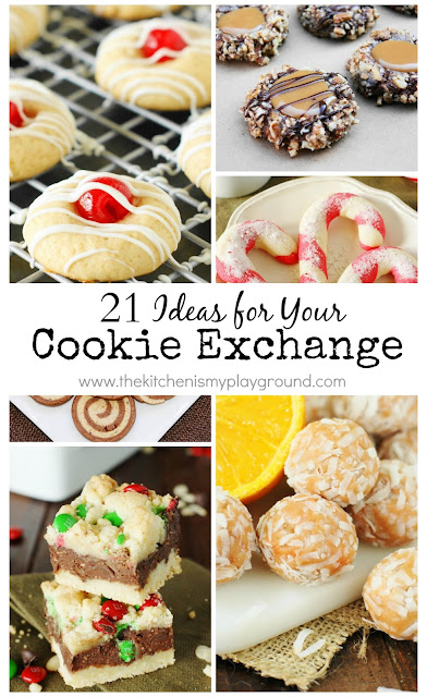 21 ideas for your cookie exchange that are sure to not disappoint your cookie exchange pals!  www.thekitchenismyplayground.com