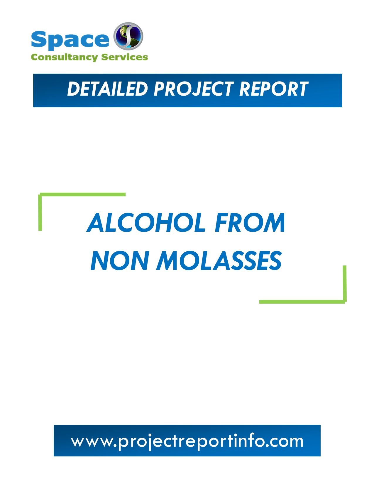 Project Report on Alcohol from Non Molasses Manufacturing