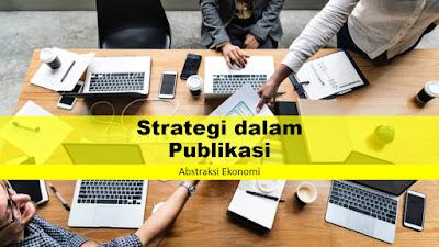 Strategi dalam Publikasi