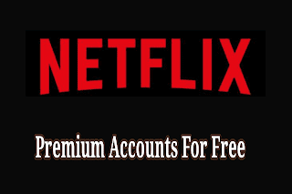 Netflix Premium Account and password