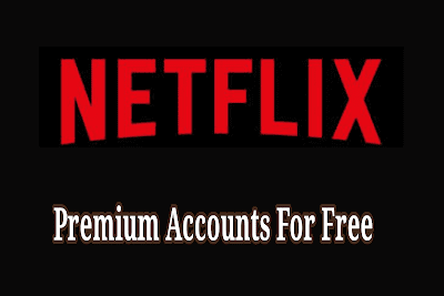Netflix Premium Account and password