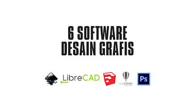 6 Software Terbaik Desain Grafis