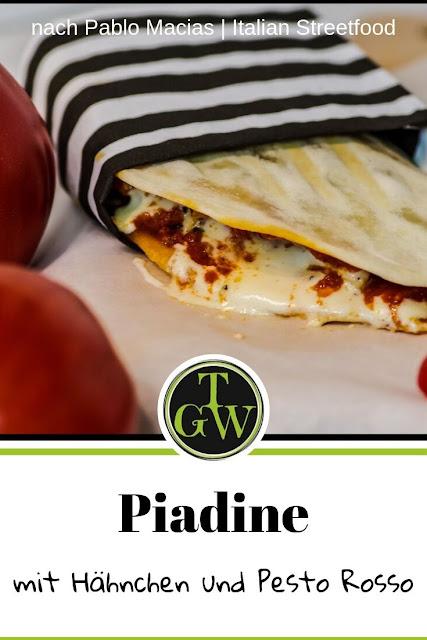 {Buchwerbung} Piadine mit Hähnchen und Pesto Rosso : Italian Streetfood #streetfood #piadine #pestorosso #italienischesfladenbrot #schnelleküche #mascarpone #hähnchen #italienischkochen Foodblog Topfgartenwelt