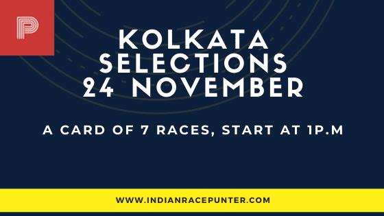 Kolkata Race Selections 24 November, India Race Tips
