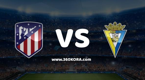 مشاهدة مباراة قادش و اتلتيكو مدريد بث مباشر اليوم في الدوري الاسباني