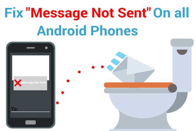 Easy Ways of Fixing ''Message Not Sent'' on Android and IOS Phones