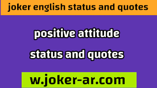 positive attitude status and quotes 2021 - joker english