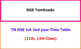 TN HSE 1st 2nd year Exam Time Table 2021