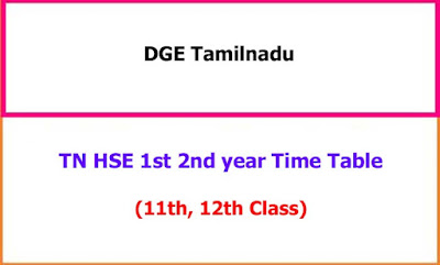 TN HSE 1st 2nd year Exam Time Table