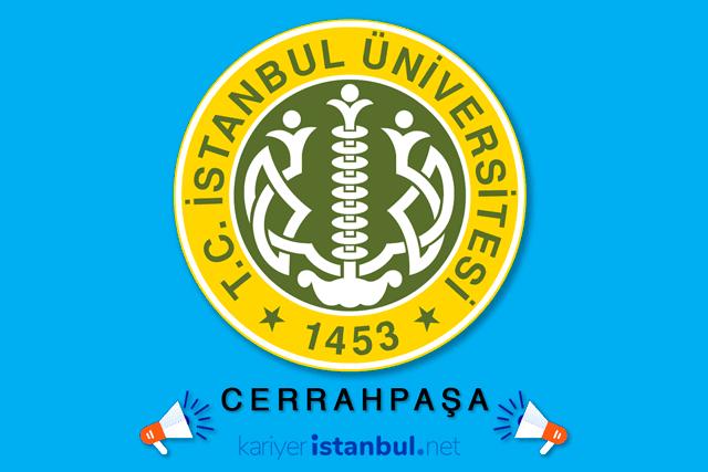 İstanbul Üniversitesi Cerrahpaşa 53 akademik personel alımı ilanı yayınladı. Hangi kadrolara alım yapılacak? Detaylar kariyeristanbul.net'te!
