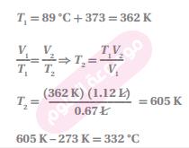 شغل غاز عند درجة حرارة C ˚89  حجما مقداره L 0.67 عند اي درجة حرارة سيليزية سيزيد الحجم ليصل إلى L 1.12