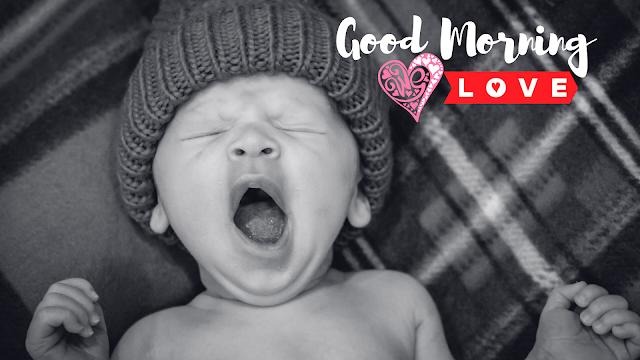 Wake up Baby Good Morning Images