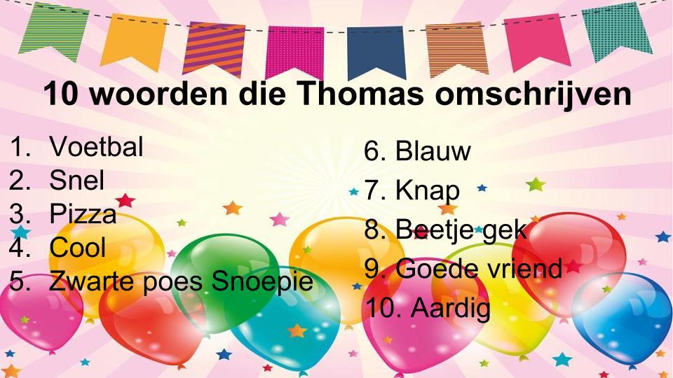 thomas is jarig SuperKlas 5: Thomas is jarig! thomas is jarig