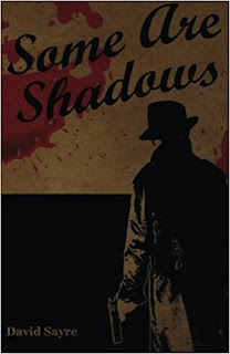 https://www.amazon.com/Some-Are-Shadows-David-Sayre/dp/0692659358