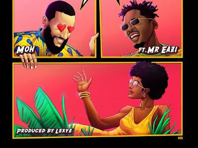 DOWNLOAD MUSIC: Mr Eazi x Moh – Belinda