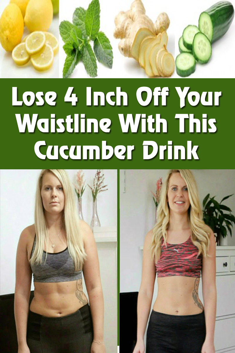 Lose 4 Inch Off Your Waistline With This Cucumber Drink