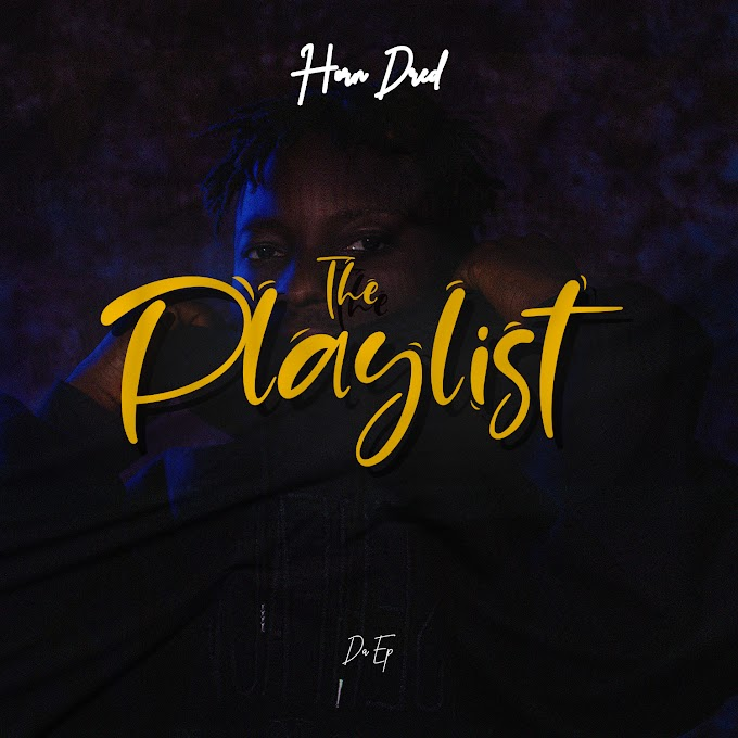 """(EP) Horn Dred — """"The Playlist"""""""