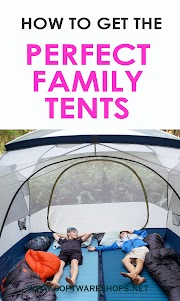 How to get the Perfect Family Tent