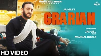 Presenting Grarian lyrics penned by Jass Gill. Latest Punjabi song Grarian is sung by Jas Gill & music given by Musical Routz. Out by White Hill Music