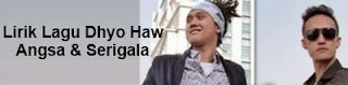 Lirik Lagu Dhyo Haw - Angsa & Serigala