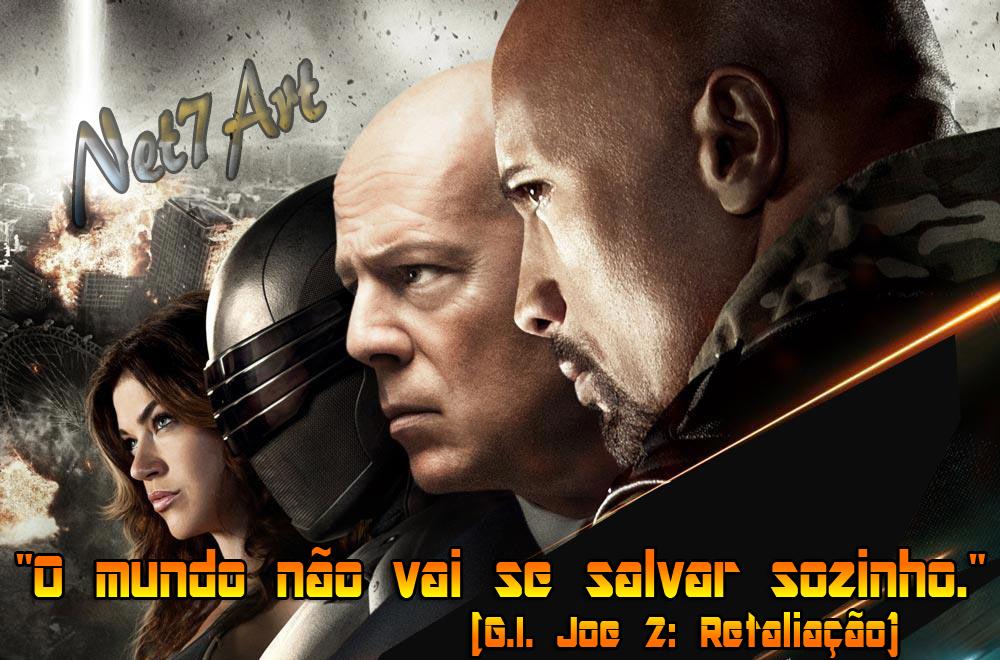 Vovô Na Web Mensagens De Superação 1: G.I. Joe 2: Retaliação (Retaliation). Frases, Fotos E