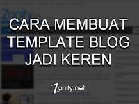 Cara Membuat Template Blog Keren
