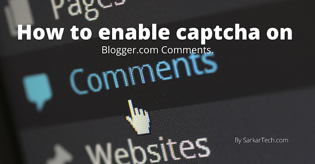 How to enable captcha on blogger blog
