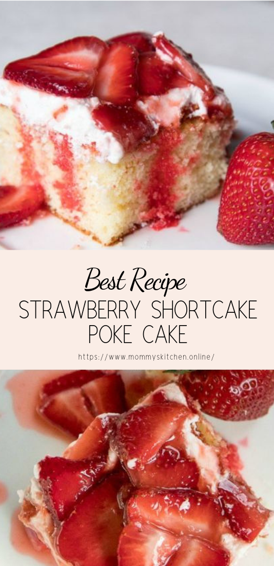 STRAWBERRY SHORTCAKE POKE CAKE #desserts #cakerecipe #chocolate