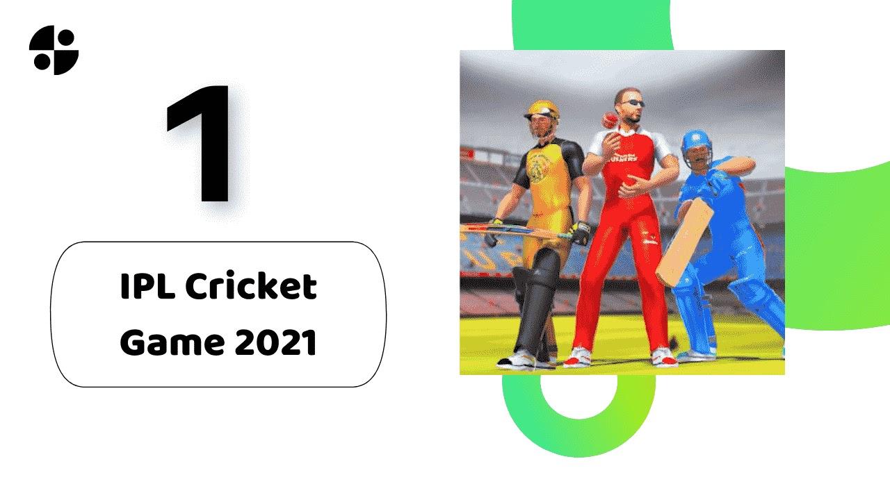 IPL Cricket Game 2021