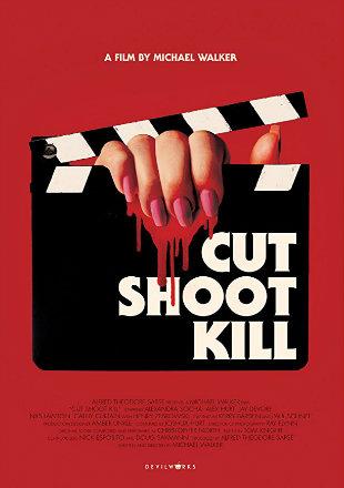 Cut Shoot Kill 2017 Full Hollywood Movie Download HD 720p