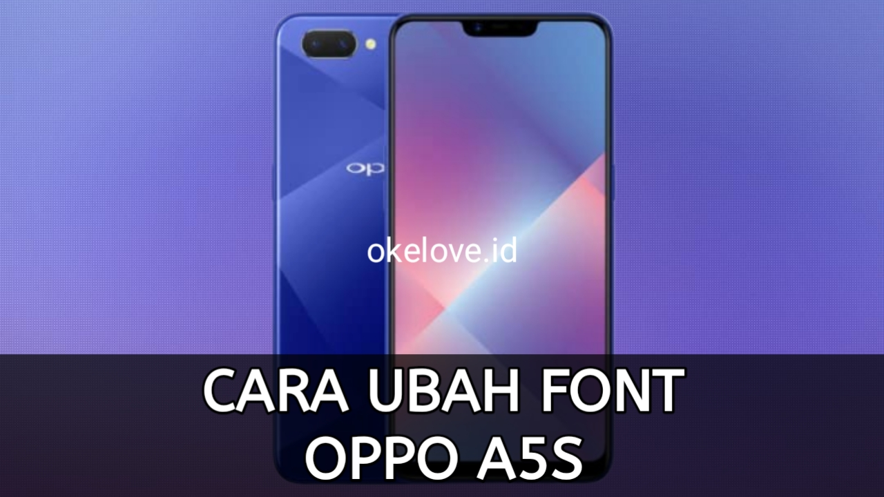 Cara Ganti Font OPPO A5S Tanpa Root