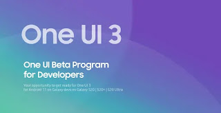 Samsung Revealed Our New Android 11 based One UI 3.0 : Features, launch date in India