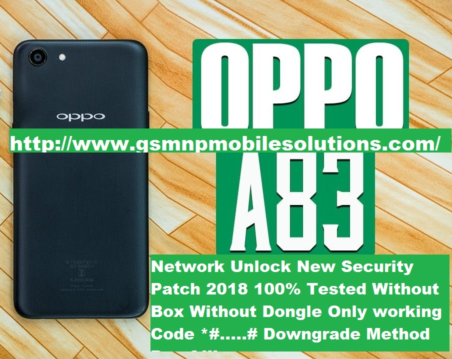 Oppo A83 CPH1729 Network Unlock 2018 Patch Official Firmware